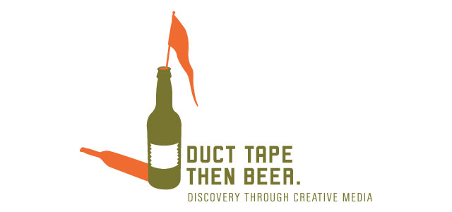 Duct Tape Then Beer